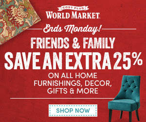 Cost Plus World Market Friends & Family